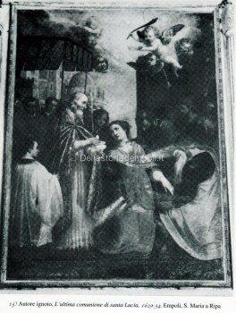 15) Autore ignoto, L'ultima comunione di santa Lucia, 1629-34. Empoli, S. Maria a Ripa.