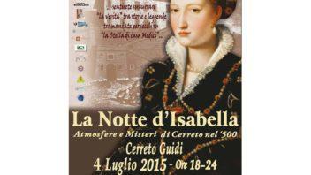 La Notte d'Isabella, 4 e 5 Luglio 2015: atmosfere e misteri di Cerreto Guidi nel'500