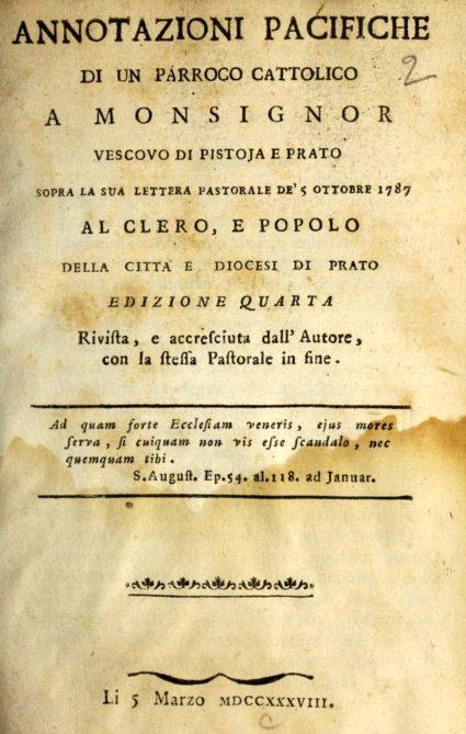 Annotazioni pacifiche di un parroco cattolico a mons. vescovo di Pistoia e Prato sopra la sua lettera pastorale