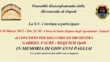 18 Marzo, Chiesa di S. Stefano degli Agostiniani: Concerto Requiem Op48 in memoria di Giovanni Pagliai