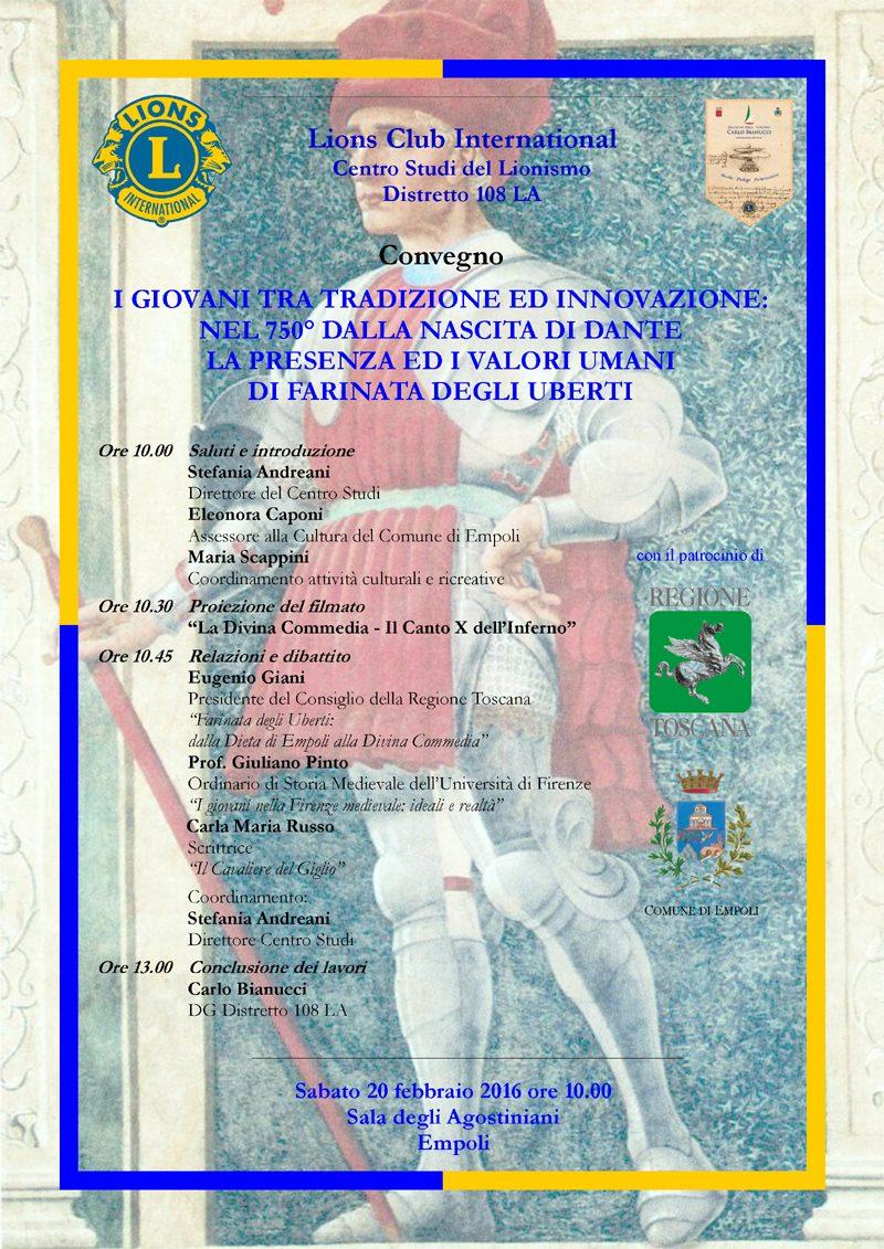 Dai Lions Un Convegno Nel 750° Dalla Nascita  Di Dante Sui Valori Umani Di Farinata Degli Uberti