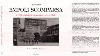 Empoli Scomparsa, il nuovo libro di Carlo Pagliai