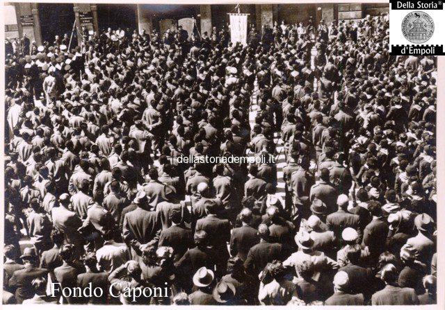 Empoli - Adunata fascista in Piazza del Littorio oggi Piazza del Popolo