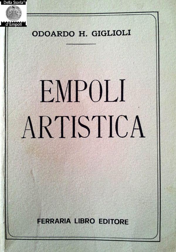 Odoardo Hillyer Giglioli: Empoli Artistica, Lumachi Editore, Firenze 1906 – Versione Ebook
