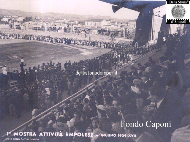 Empoli Mostra Delle AttivitàEmpoli Stadio Martelli Luglio 1939
