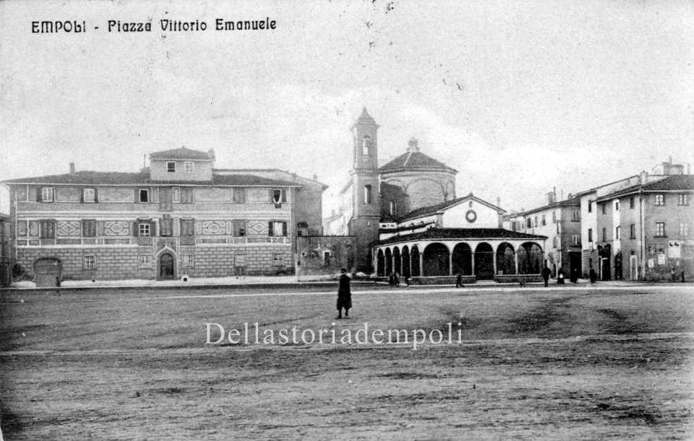 Empoli – Piazza Della Vittoria Con Madonna Del Pozzo E Palazzo Mariambini