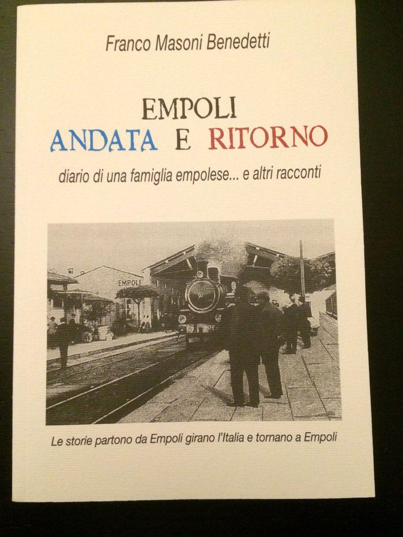 Libro: Empoli Andata E Ritorno, Di Franco Benedetti