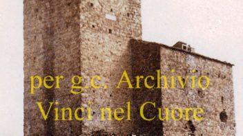 Il Conte Masetti, i Martelli e il Castello di Vinci: Appunti e storie di famiglie vinciane tra Ottocento e Novecento