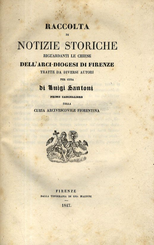 Le Chiese Empolesi Nella Raccolta Di Notizie Storiche Di Luigi Santoni, 1847