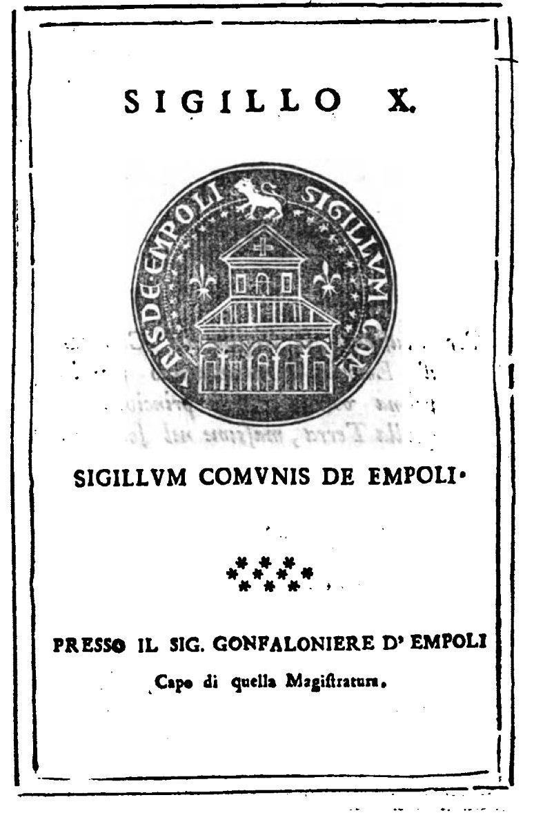 Antico Sigillo Della Comunità Di Empoli, 1741 – Di Carlo Pagliai