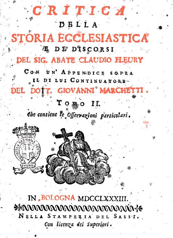 critica della storia ecclesiastica e de' discorsi del sig. abate claudio fleury 1783